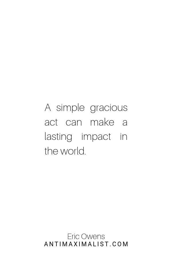 be gracious minimalist