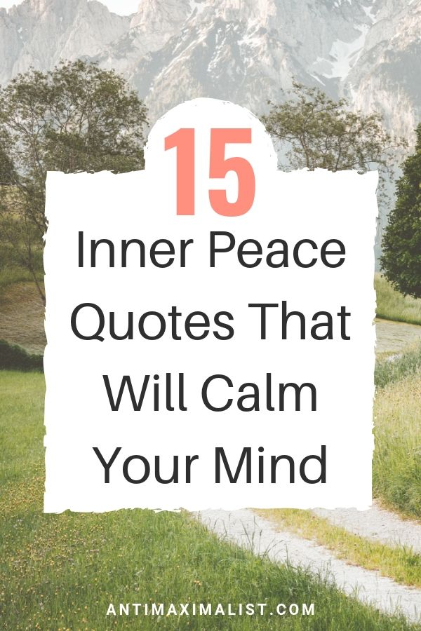 15 Inner Peace Quotes That Will Calm Your Mind