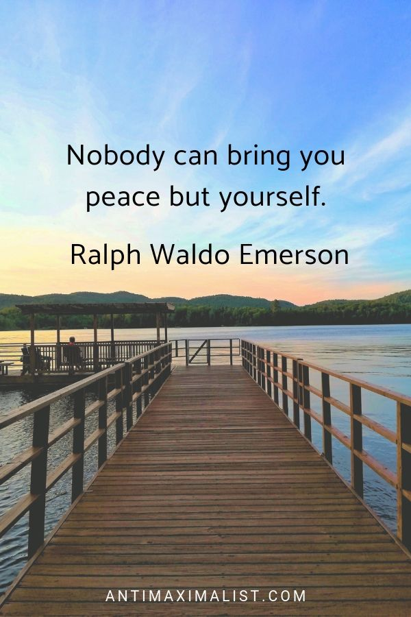 Inner peace quote. Ralph Waldo Emerson. 15 Uplifting Thoughts to Help You Have Inner Peace