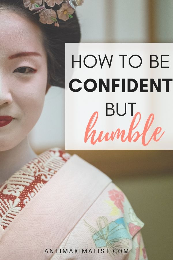 How To Be Confident But Humble