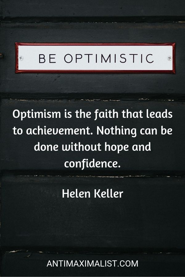 Quote on optimism. How to be positive.